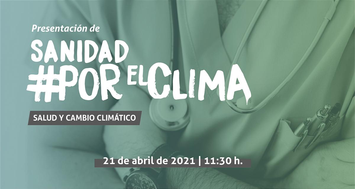 La plataforma Sanidad #PorElClima insistirá en la capacidad de la sanidad para combatir el cambio climático
